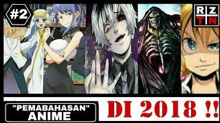 "(ANIME) ""5 Anime Yang Akan release di tahun 2018"" Baca DESKRIPSI ??"