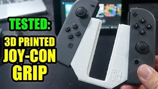 Tested; 3D Printed Nintendo Switch Joy-Con Grip