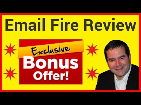 Email Fire Review - Exclusive Email Fire Bonuses ⭐️🅰️⭐️