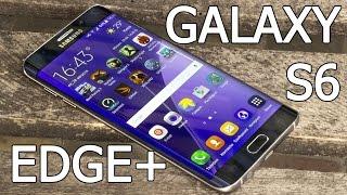 Samsung Galaxy S6 Edge+ обзор от FERUMM.COM. Видеообзор Galaxy S6 Edge Plus недостатки и достоинства