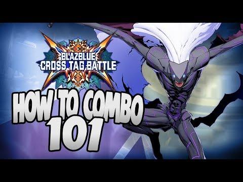 HOW TO COMBO 101: MERKAVA BNB COMBO | Blazblue Cross Tag Battle