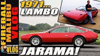 1971 LAMBORGHINI JARAMA! - FIREBALL MALIBU VLOG 276