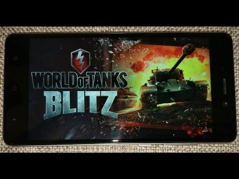 Test World of Tank Blitz for Xiaomi Redmi 4 или как тянет WoT Blitz Xiaomi Redmi 4