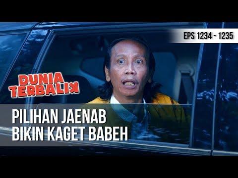 DUNIA TERBALIK - Babeh Bos Kaget Dengan Lelaki Pilihan Jaenab [10 Desember 2018]