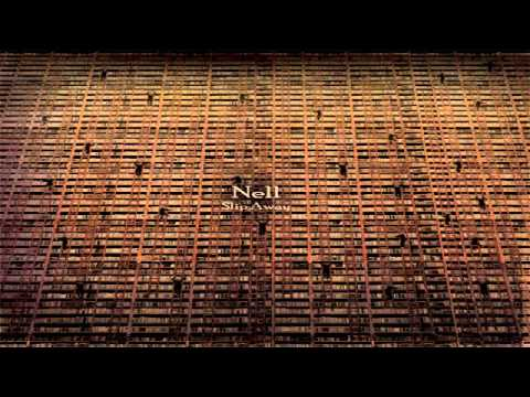 Nell  - 10. Slip Away (Slip Away)
