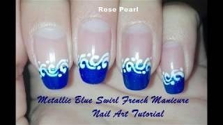 Metallic Blue Swirl (French Manicure) Winter Nail Art Tutorial | Rose Pearl