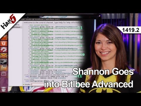 Shannon Goes into Bitlbee Advanced, Hak5 1419.2