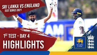 Day 4 Highlights | Sri Lanka v England 2021 | 1st Test at Galle