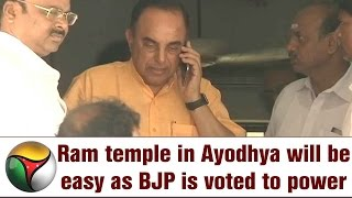 Ram temple in Ayodhya will be easy as BJP is voted to power: Subramanian Swamy
