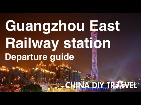 Guangzhou East Railway Station Guide - departure