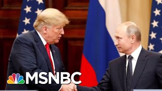 WaPo: President Trump Ignored Briefing Laying Out Tough Stance Against Putin | Hardball | MSNBC