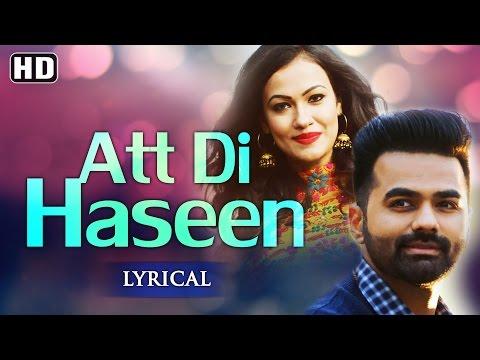 Att Di Haseen | Lyrical Video [Hd] | GRV | Latest Punjabi Songs 2016 | New Punjabi Songs