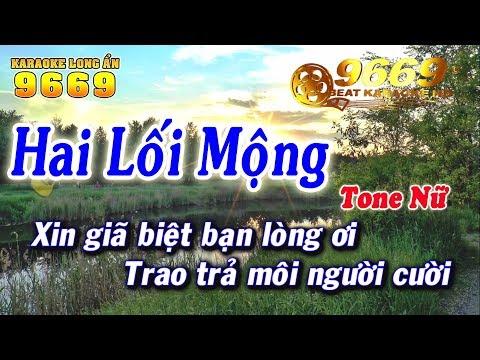 Karaoke Hai Lối Mộng   Tone NỮ   Nhạc sống LA STUDIO   Karaoke 9669