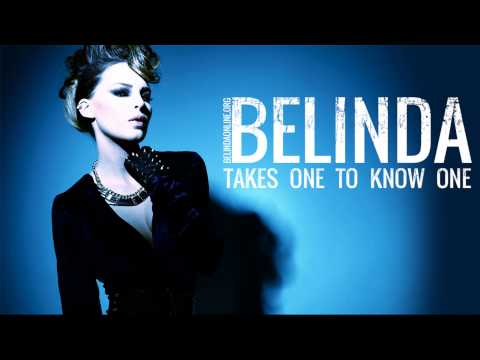 Belinda - Takes One to Know One