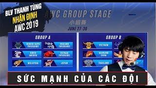 BLV THANH TÙNG Nhận Định Về Sức Mạnh Các Đội Tuyển Tại AWC 2019 | Cơ Hội Nào Cho VN