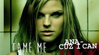 Watch Ana Johnsson Tame Me video