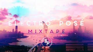 Electro Posé - Mixtape 2018