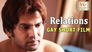 Relations - Indian Gay Short Film