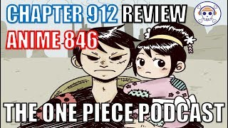 The One Piece Podcast, Episode 529, ?Lone Luff and Cub? (Chapter 912, Anime 846)