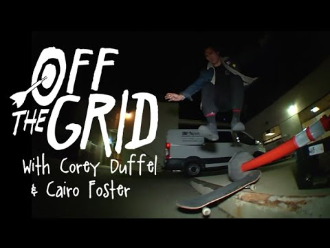 Corey Duffel & Cairo Foster - Off The Grid