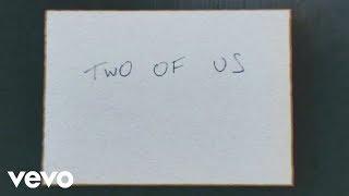 Louis Tomlinson - Two of Us (Lyric Video)