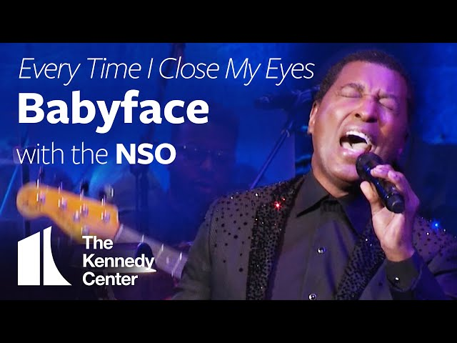 Babyface - quotEvery Time I Close My Eyesquot with the National Symphony Orchestra