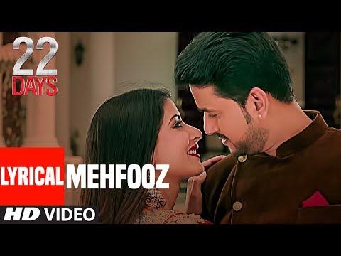 Mehfooz Lyrical Video |  22 Days | Rahul Dev, Shiivam Tiwari, Sophia Singh | Ankit Tiwari