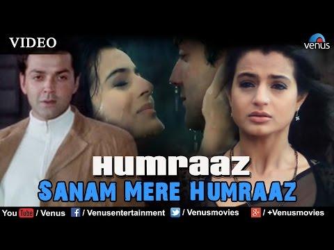 Sanam Mere Humraaz Full Video Song | Humraaz | Bobby Deol, Amisha Patel | Kumar Sanu, Alka Yagnik