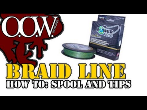 Spooling with Power Pro Braid Line - OOW Outdoors