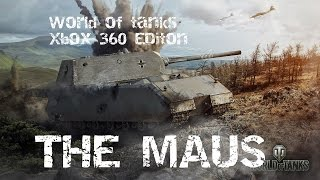World of Tanks Xbox 360 Ed. The Maus!