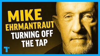 Breaking Bad: Mike Ehrmantraut - Turning Off the Tap (+ Better Call Saul)