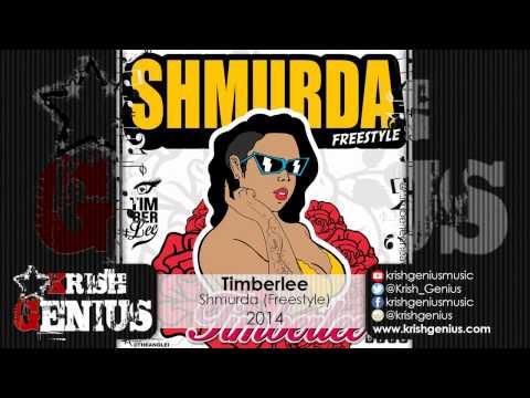 Timberlee – Shmurda [freestyle] (raw) · 2014   Reggae, Dancehall, Bashment