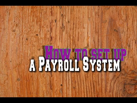 How to set up a Payroll System