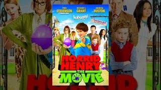 Horrid Henry: The Movie - Horrid Henry - The Movie