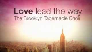 How Great Is Your Love - Brooklyn Tabernacle Choir (New 2013)