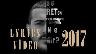 "Suret34 | AŞK NEDİR? ""Lyrics Video"" (2017-18)"