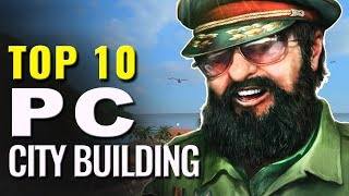 Top 10 Best City Building PC Games