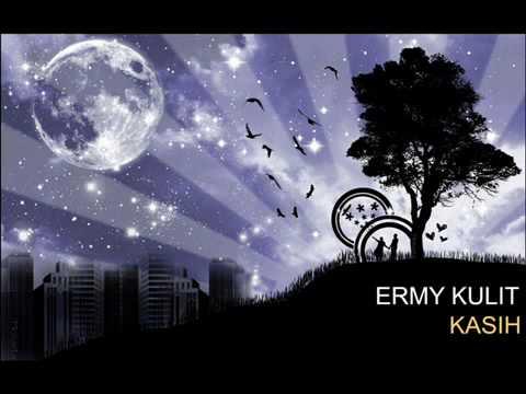 Ermy Kulit - Kasih