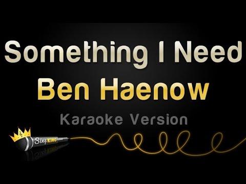 Ben Haenow - Something I Need (Karaoke Version)