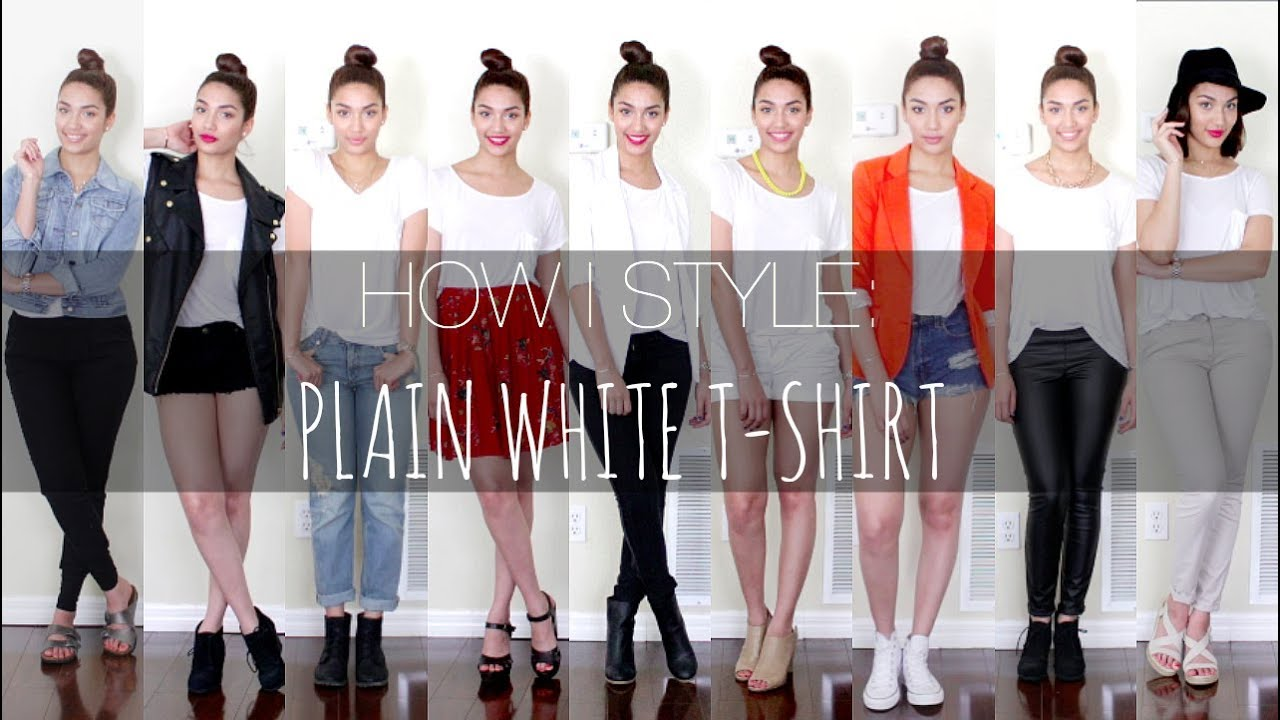 Cute Outfits With Plain White Shirt Style Plain White T-shirt