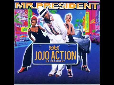 Mr President - Jojo Action