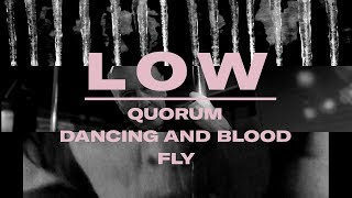 """Download Lagu Low - Double Negative Triptych """"Quorum"""", """"Dancing and Blood"""" and """"Fly"""" Gratis STAFABAND"""