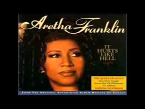 ARETHA FRANKLIN-IT HURTS LIKE HELL+LYRICS IN DESCRIPTION.