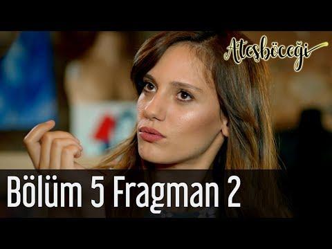 Ateşböceği 5. Bölüm 2. Fragman