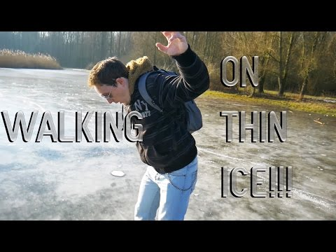 Walking On THIN Ice!