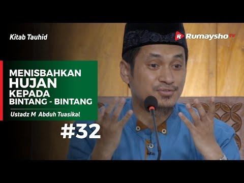 Kitab Tauhid (32) : Menisbahkan Hujan Kepada Bintang Bintang - Ustadz M Abduh Tuasikal