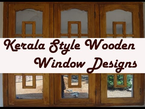 Kerala style wooden window frame designs youtube for Window frame designs house design