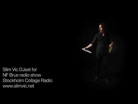 Slim Vic DJset for NF Brus radio show - Stockholm Collage Radio