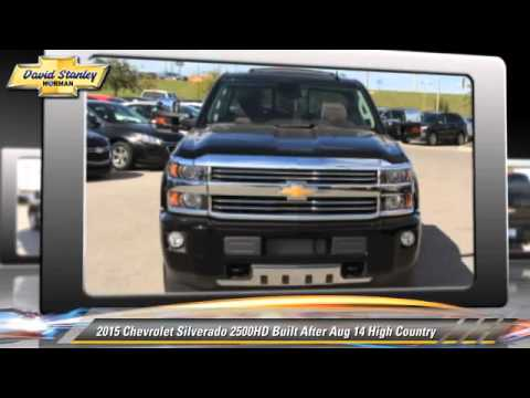 new 2015 chevrolet silverado 2500hd built after aug 14 high country norman youtube. Black Bedroom Furniture Sets. Home Design Ideas
