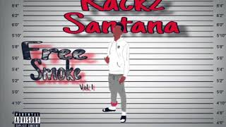 Rackz Santana - Wrap It Up *Kodak Black Remix*